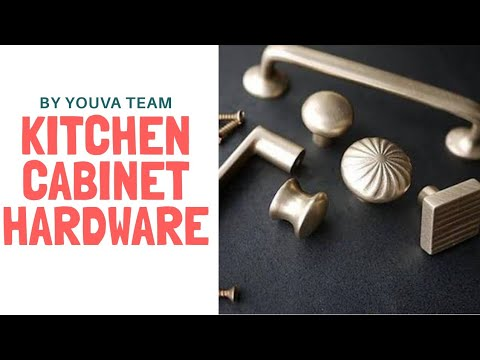 Types Of Kitchen Cabinet Hardware You, Cabinet Hardware Specialties