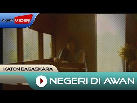 Katon Bagaskara - Negeri Di Awan | Official Video