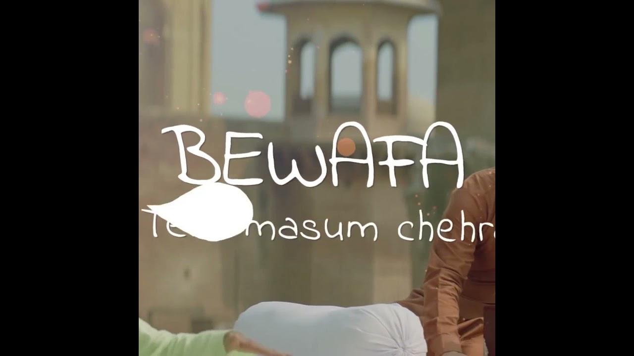 BEWAFA TERA MASUM CHEHRA SONGS WHATSAPP STATUS // BREAUP WHATSAPP STATUS