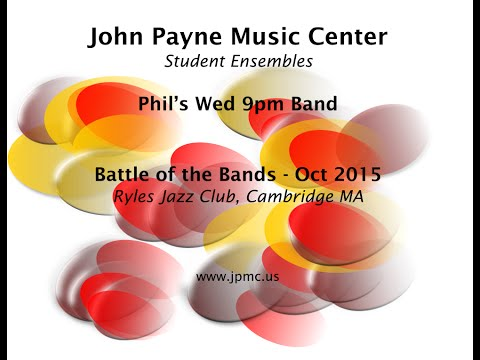 John Payne Music Center - Battle of the Bands - 10/2015 - Phil's Wed 9pm Band