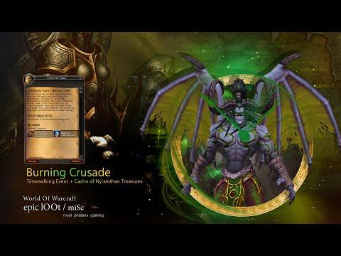 Burning Crusade Timewalking Event + Cache of Ny'alothan Treasures