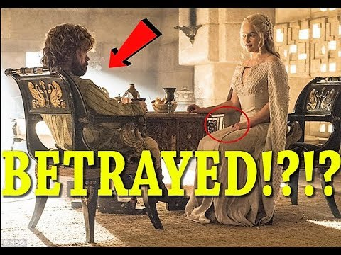 Proof Why Tyrion WILL Betray  Daenerys?! Game Of Thrones Season 7 Episode 5 Preview / Theory