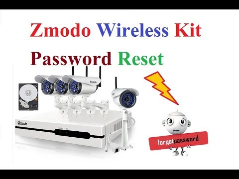 How To Reset Zmodo Wireless Kit Admin Password