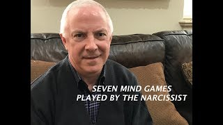 SEVEN MIND GAMES PLAYED BY THE NARCISSIST