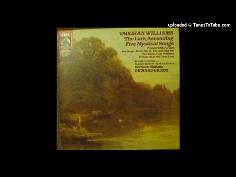 Vaughan Williams : Five Mystical Songs for baritone, chorus and orchestra 1911