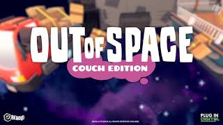 Out of Space: Couch Edition Trailer