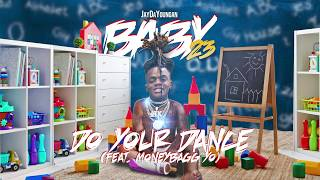 JayDaYoungan - Do Your Dance (feat. Moneybagg Yo) [Official Audio]