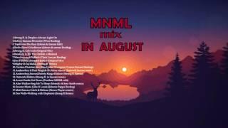 MNML Mix In 2016 August (Strong R, Szecsei, Andrewboy, Johnes)