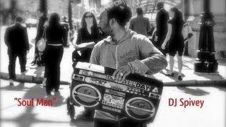 """Soul Man"" (A Nu Disco, Rare Groove Mix) by DJ Spivey"
