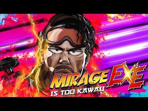 MiRaGe Is TOO Kawaii Apex.EXE