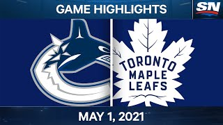 NHL Game Highlights | Canucks vs. Maple Leafs - May. 1, 2021