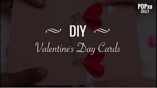 DIY Valentine's Day Cards - POPxo