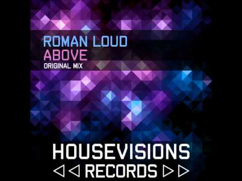 Roman Loud - Above [Housevisions Records]
