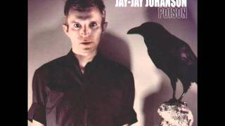 Jay-Jay Johanson - Suffering