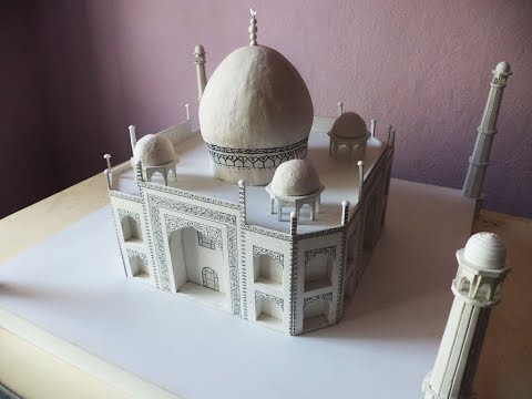 ALL VIDEOS 5x  How to make a model of Taj Mahal