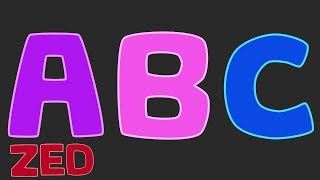 Learn The Alphabet - ABC Song (ZED version)