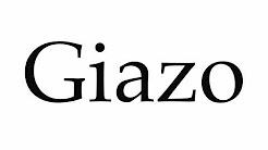 How to Pronounce Giazo