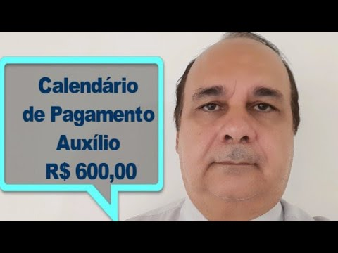 Calendario De Pagamento Auxílio R$ 600,00