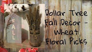 Dollar Tree Fall Decor| Wheat Floral Picks 2019