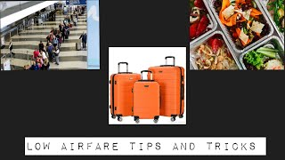 Travel Hacks! Low Airfare Tips and Tricks