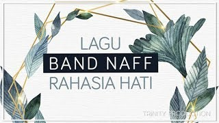NaFF - Rahasia Hati (album) [Official Audio]