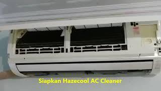 Hazecool Ac Cleaner - Tutorial membersihkan AC split rumah