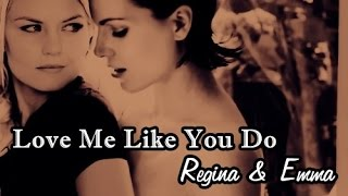 Regina & Emma- SwanQueen- Love Me Like You Do ♥