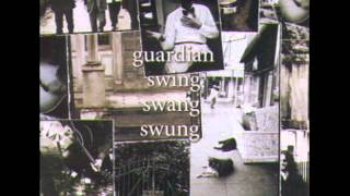 Guardian - 10 - Preacher And The Bear - Swing Swang Swung (1994)