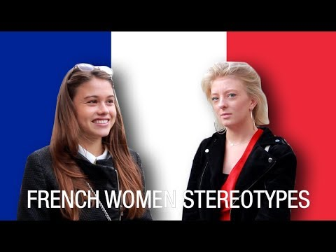 French Women Stereotypes: French React