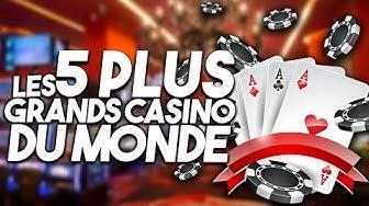 LES 5 PLUS GRANDS CASINOS DU MONDE !