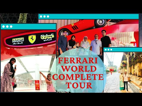 Ferrari World Abu Dhabi UAE | Ferrari World Complete park tour 2020 |Tour of Ferrari World Abu Dhabi