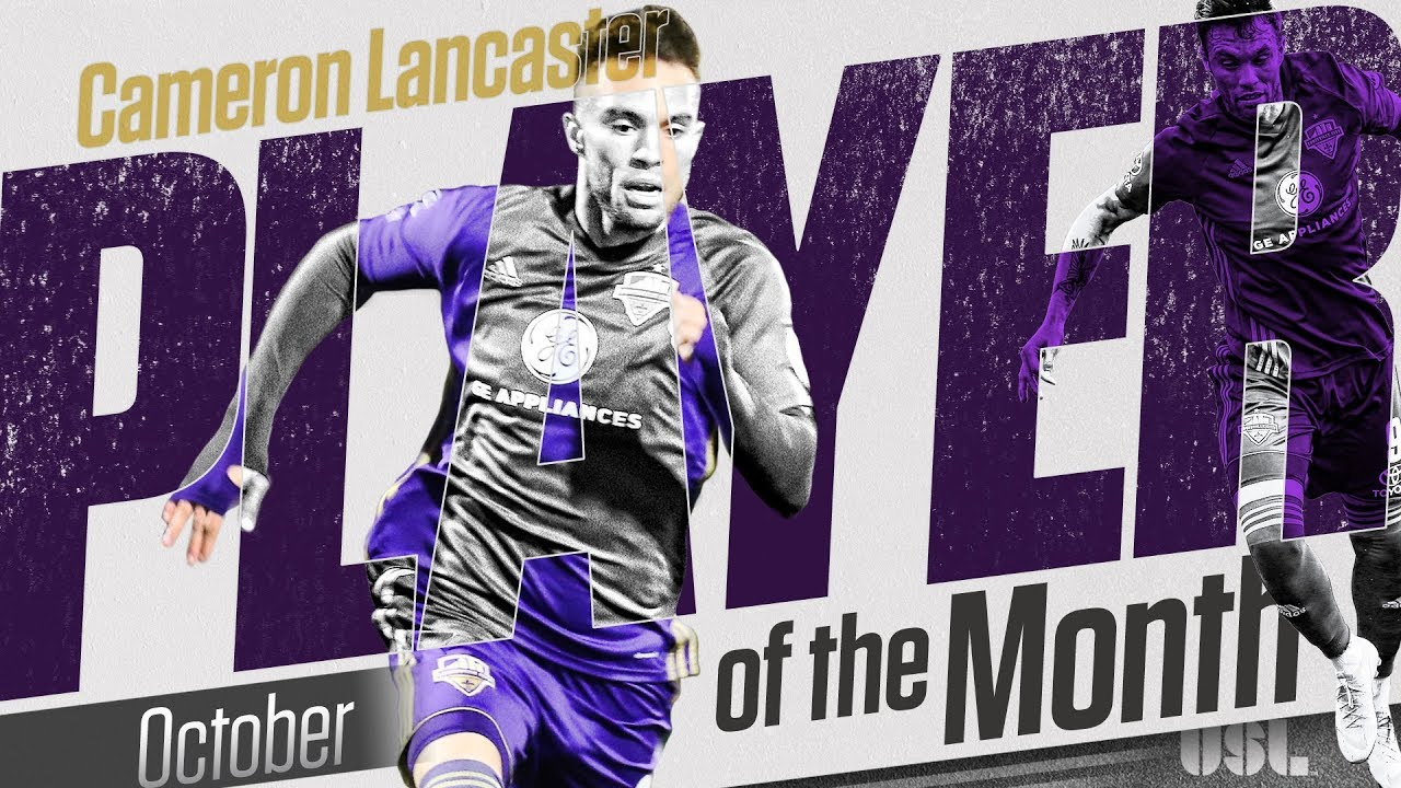 USL Player of the Month - Cameron Lancaster, Louisville City FC