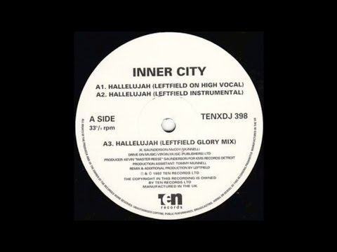 Inner City~Hallelujah 92' [Leftfield On High Vocal]