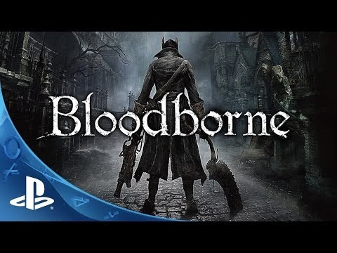 Bloodborne Tráiler | Face Your Fears | PlayStation 4