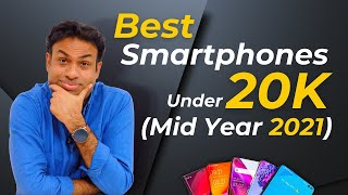 My Smartphone Picks from Rs 10K - 20K (Mid 2021 Edition)