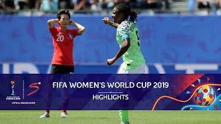 FIFA Women's World Cup | Nigeria vs South Korea | Highlights