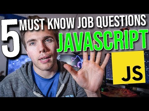 5 Must Know Interview Questions for Javascript!