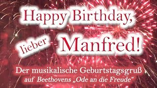 Happy Birthday, lieber Manfred!  Alles Gute zum Geburtstag!