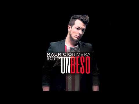 MAURICIO RIVERA - Un Beso Feat. ZION