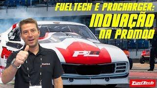 FuelTech e ProCharger: INOVAÇÃO na ProMod!