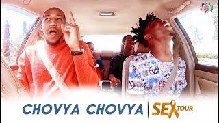 CHOVYA CHOVYA (Jaymondy, Deogratius & Young Unstoppable) | SEX TOUR