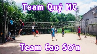Team Đình Quý Mc chạm trán Team Cao Sơn