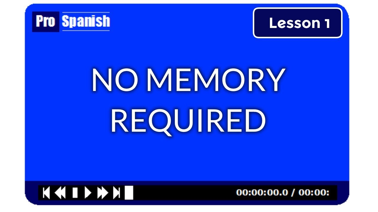 Learn Spanish - Lesson 1 - No memory required