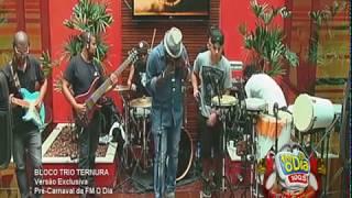 Pré-Carnaval da FM O Dia - Bloco Trio Ternura