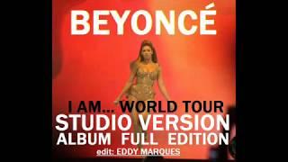 Beyoncé - Upgrade U (I AM WORLD TOUR STUDIO VERSION) (edit Eddy Marques)