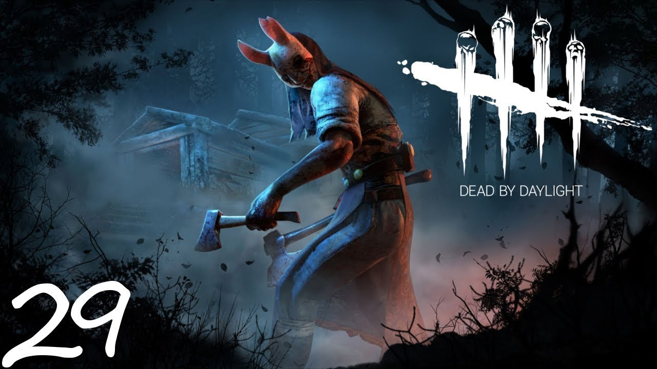 i fought i lost now i rest 29 dead by daylight lets play
