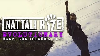 Nattali Rize - Evolutionary feat. Dre Island & Jah9 [Official Video]
