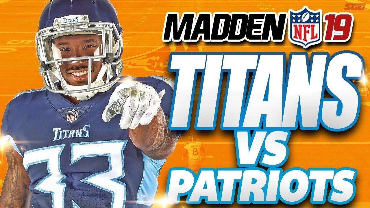 3c733bb9b Madden 19 Gameplay Patriots vs Titans - YouTube