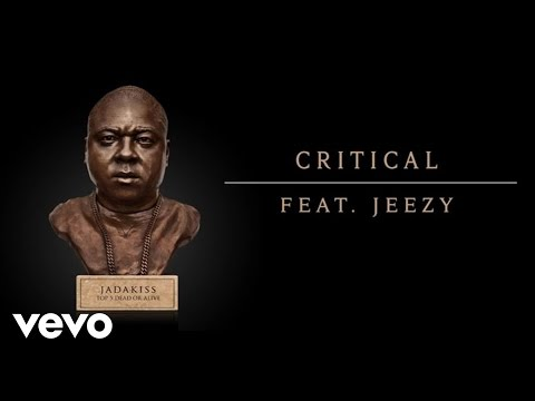 Jadakiss - Critical (Audio) ft. Jeezy