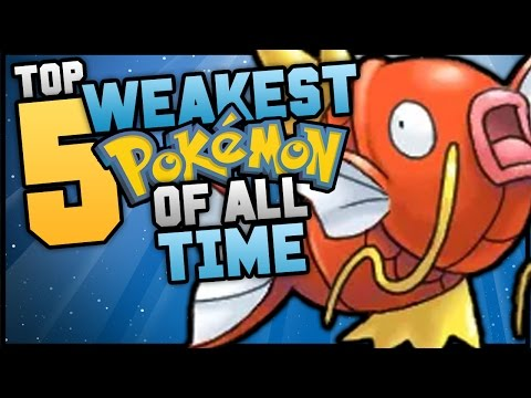 Top 5 WEAKEST Pokemon Of All Time